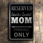 Mom Parking Only Sign 2