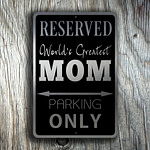 Mom Parking Only Sign 3