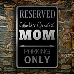 Mom Parking Only Sign 4
