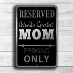 MOM PARKING ONLY Sign