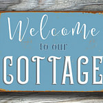 Welcome to our cottage Sign 2