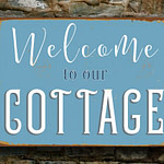 Welcome to our cottage Sign 3