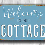 Welcome to our cottage Sign 4