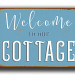 Welcome to our cottage Sign 5