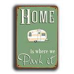 Home is where we park it Sign 2