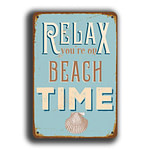 Relax you're on beach time Sign 1
