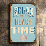 Relax you're on beach time Sign 5