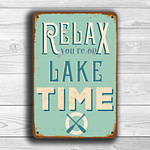 Relax you're on lake time sign 1