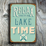 Relax you're on lake time sign 3