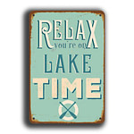 Relax you're on lake time sign 5