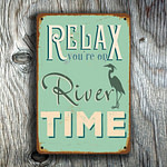 Relax you're on river time Sign 2