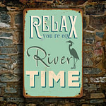 Relax you're on river time Sign 3