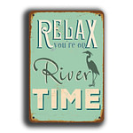 Relax you're on river time Sign 5