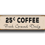 25c Coffee Signs 1