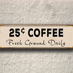 25c Coffee Signs 3