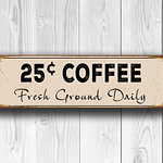 25c Coffee Signs 4