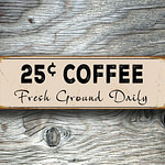 25c Coffee Signs 5