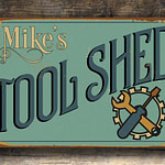 Custom Tool Shed Sign 1