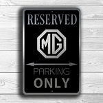 MG Parking Only Sign 1
