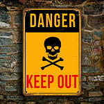 Danger Keep Out Sign 4