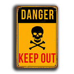 Danger Keep Out Sign 5