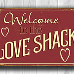 Love Shack Sign 2
