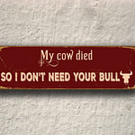 My Cow Died Sign 3