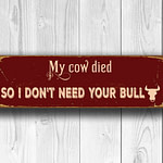 My Cow Died Sign 4