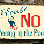 No Peeing in Pool Sign 3