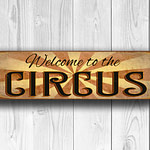 Welcome to the Circus Sign 3