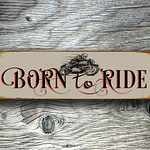 4Born To Ride Sign 3