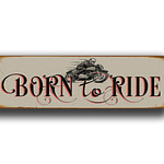 5Born To Ride Sign 4