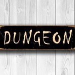 Dungeon Sign 3