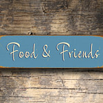 Food and Friends Sign
