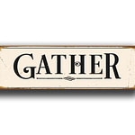 Gather Sign 1