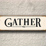 Gather Sign 4