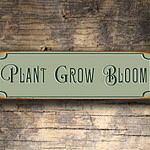 Plant Grow Bloom Sign 1