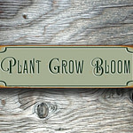 Plant Grow Bloom Sign 4