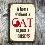 A Home without a cat Sign 3