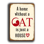 A Home without a cat Sign 5
