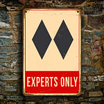 Ski Experts Only Sign 4