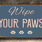 Wipe Your Paws Sign 1