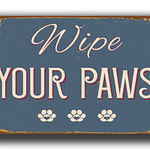 Wipe Your Paws Sign 2