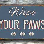 Wipe Your Paws Sign 4