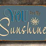 You are my sunshine Sign 1