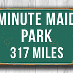 Minute Maid Park Distance Sign