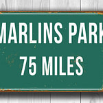 Personalized-Marlins-Park-Distance-Sign-2