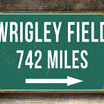 Personalized Wrigley Field Distance Sign
