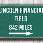 Vintage Style Lincoln Financial Field Sign