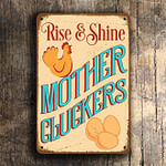 Rise-and-Shine-Mother-Cluckers-Sign-1